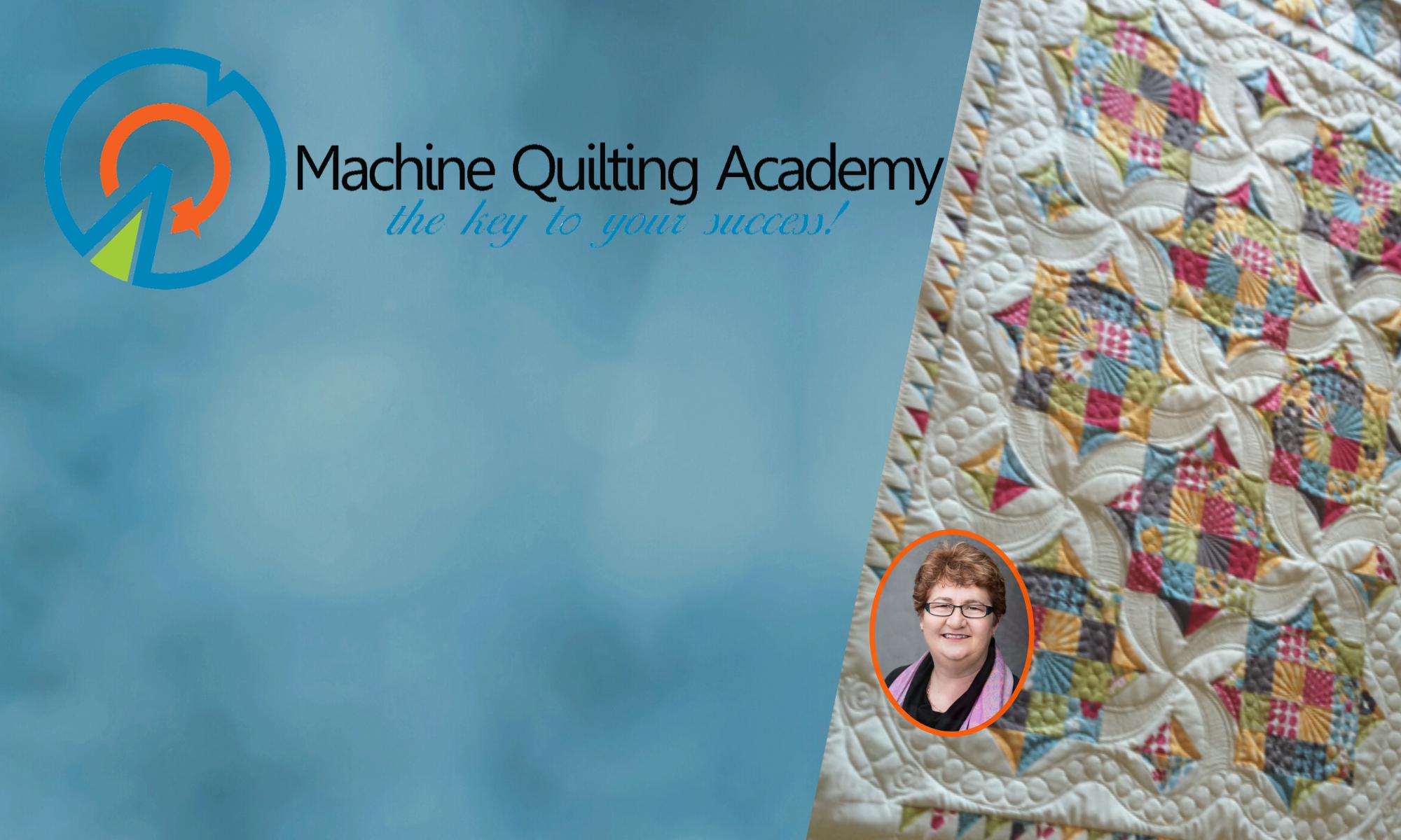 Machine Quilting Academy
